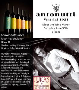 Antonutti Wine Event at Lukas June 30th