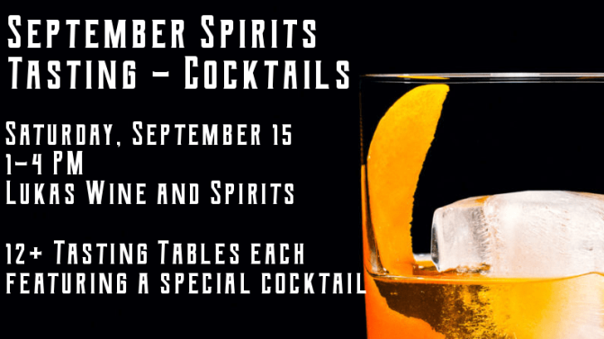 This Saturday: The September Spirits Tasting Event!
